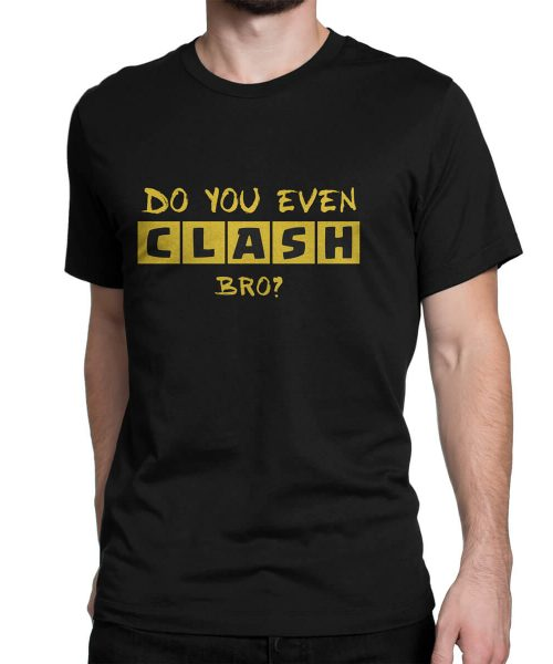 Do-You-Even-Clash-Bro-Tshirt