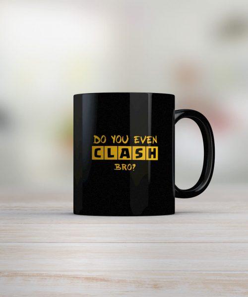 Do you even Clash Bro - Clash Of Clans Coffee Mug