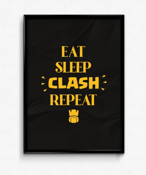Eat Sleep CLASH Repeat